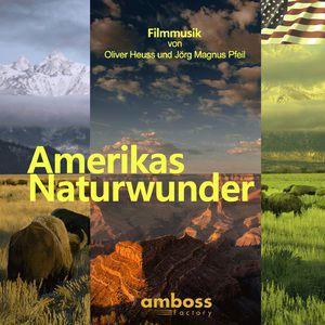 Oliver Heuss, J: Amerikas Naturwunder (Amerikas Nationalparks: Natur der Superlative)