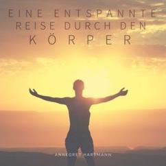 Annegret Hartmann: Eine entspannte Reise durch den Körper