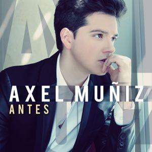 Axel Muñiz: Antes