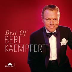 Bert Kaempfert And His Orchestra: Best Of