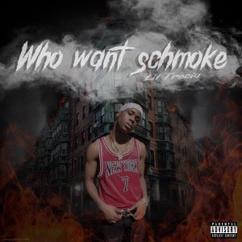 LilTrecia: Who Want Schmoke