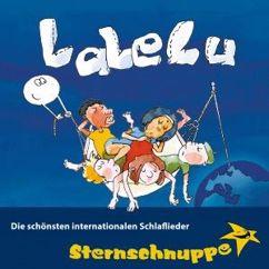 Sternschnuppe: Lalelu: Die schönsten internationalen Schlaflieder