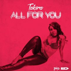 Takira: All for You