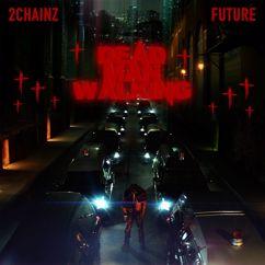 2 Chainz, Future: Dead Man Walking