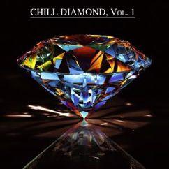 Various Artists: Chill Diamond, Vol. 1