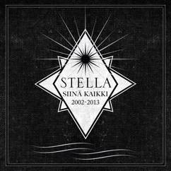 Stella: Siinä kaikki 2002-2013