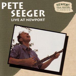 Pete Seeger: Live At Newport (Live)