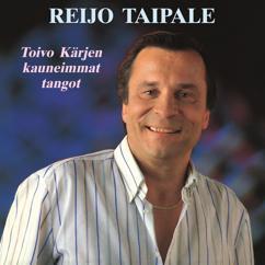 Reijo Taipale: Toivo Kärjen kauneimmat tangot