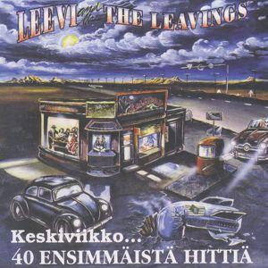Leevi And The Leavings: Keskiviikko - 40 ensimmäistä hittiä