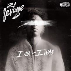 21 Savage: good day
