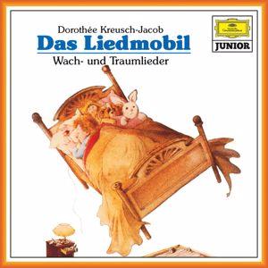 Dorothee Kreusch-Jacob: Das Liedmobil: Wach- und Traumlieder