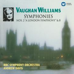 "Andrew Davis: Vaughan Williams: Symphonies No. 2 ""A London Symphony"" & No. 8"