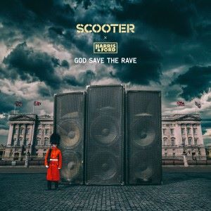 Scooter & Harris & Ford: God Save the Rave