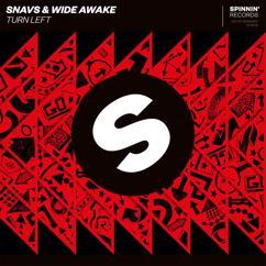 Snavs, WiDE AWAKE: Turn Left