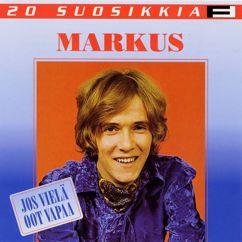 Markus: 20 Suosikkia / Jos vielä oot vapaa