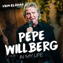 Pepe Willberg: In My Life (Vain elämää kausi 9)