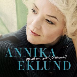 Annika Eklund: Missä on mun Strömsö?
