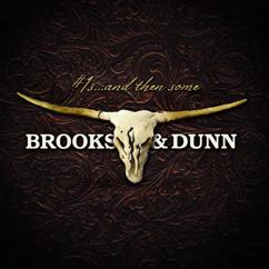 Brooks & Dunn: You're Gonna Miss Me When I'm Gone