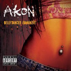 Akon: Bananza (Belly Dancer)