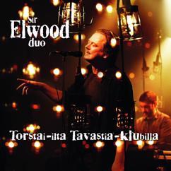Sir Elwood Duo: Torstai-ilta Tavastiaklubilla