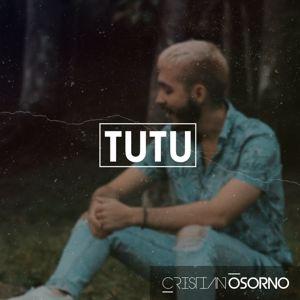 Cristian Osorno: Tutu