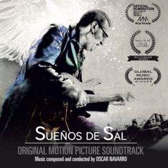 Oscar Navarro: Sueños de Sal