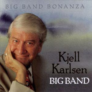 Kjell Karlsen Big Band: Big Band Bonanza