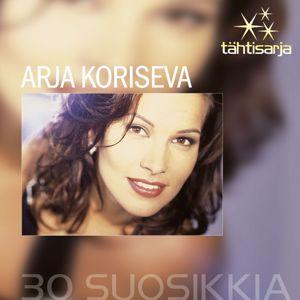 Arja Koriseva: Tähtisarja - 30 Suosikkia