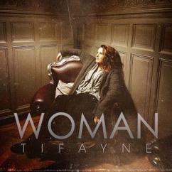 Tifayne: Woman