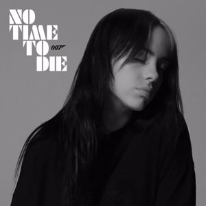 Billie Eilish: No Time To Die
