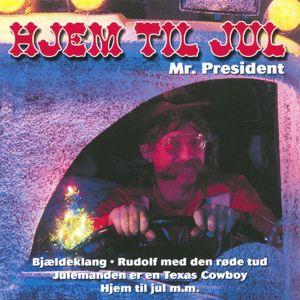 Mr. President: Hjem til Jul