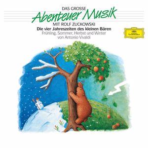 Rolf Zuckowski, Roberto Michelucci, I Musici: Die vier Jahreszeiten des kleinen Bären - Das große Abenteuer Musik - Folge 1