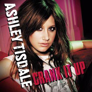 Ashley Tisdale: Crank It Up (Int'l DMD Maxi)