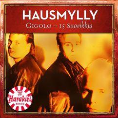 Hausmylly: Gigolo - 15 Suosikkia