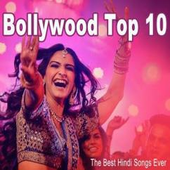 Various Artists: Bollywood Top 10 (The Best Hindi Songs Ever)