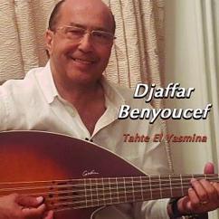 Djaffar Benyoucef: Tahte El Yasmina