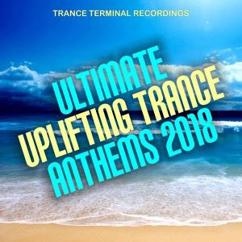 Various Artists: Ultimate Uplifting Trance Anthems 2018