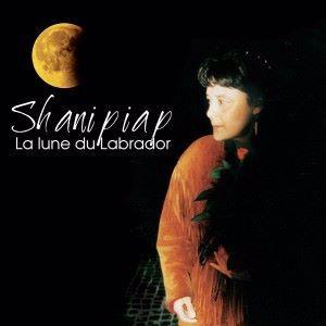 Shanipiap: La lune du Labrador