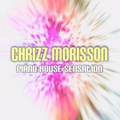 Chrizz Morisson: Piano House Sensation