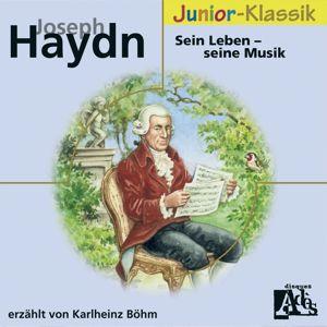 Karlheinz Böhm: Joseph Haydn: Sein Leben - Seine Musik