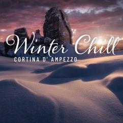 Various Artists: Winter Chill: Cortina D' Ampezzo