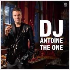 DJ Antoine: The One