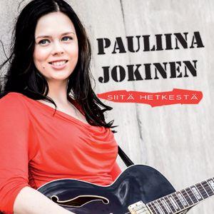 Pauliina Jokinen: Siitä hetkestä