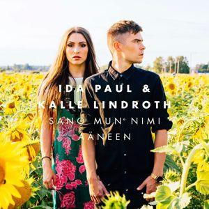 Ida Paul & Kalle Lindroth: Sano mun nimi ääneen