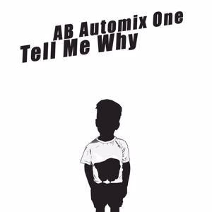 AB Automix One: Tell Me Why