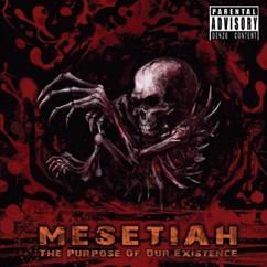 Mesetiah: The prophesy