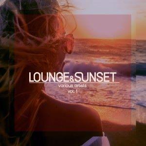 Various Artists: Lounge & Sunset, Vol. 1