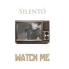 Silento: Watch Me (Whip / Nae Nae)
