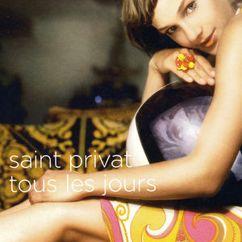 Saint Privat: Tous les jours