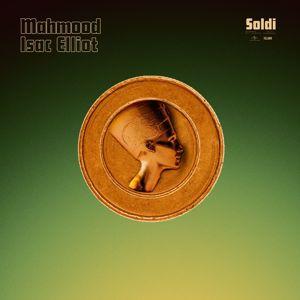 Mahmood, Isac Elliot: Soldi